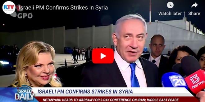 [WATCH] Israeli PM Confirms IDF Strikes in Syria
