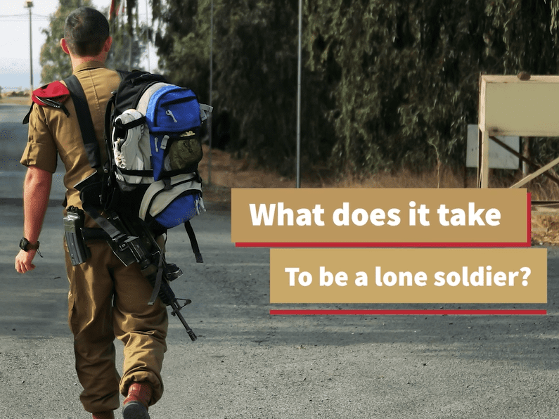 Do You Know What Is A Lone Soldier?